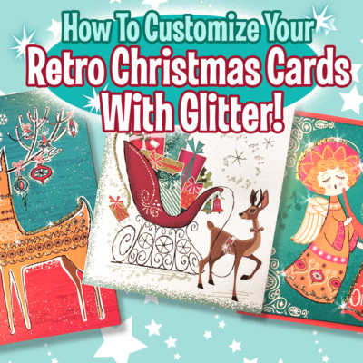 How To Add Glitter To Retro Christmas Cards