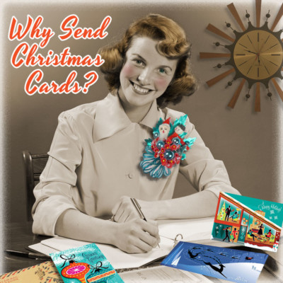 Why Send Christmas Cards?